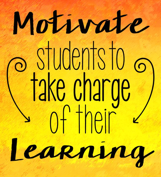 Motivate Students to Take Charge of Their Learning